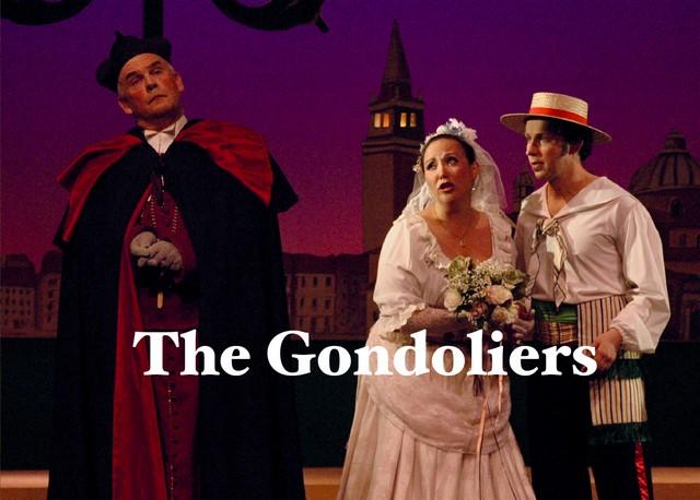 The Gondoliers - Season 2020 ~ Gilbert & Sullivan Opera Victoria